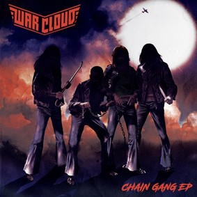 War Cloud - Chain Gang [EP]