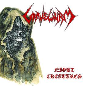 Gravewürm - Night Creatures