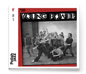 Young Power - Young Power / Polish Jazz. Volume 72