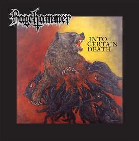 Ragehammer - Into Certain Death