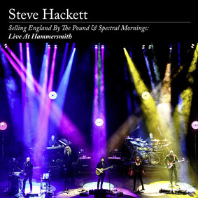 Steve Hackett - Selling England By The Pound & Spectral Mornings: Live At Hammersmith [Blu-ray]