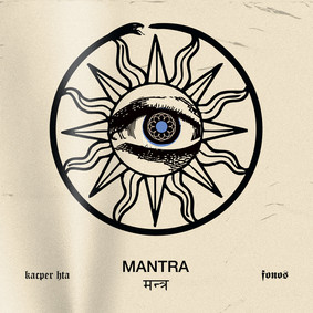Kacper HTA, Fonos - Mantra