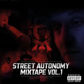 Various Artists - Street Autonomy Mixtape Vol.1