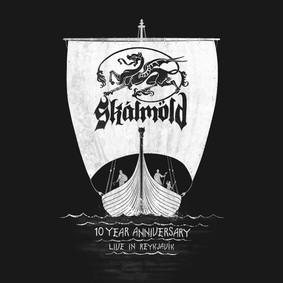 Skálmöld - 10 Year Anniversary - Live In Reykjavík [Live]