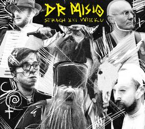 Dr Misio - Strach XXI wieku