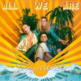 All We Are - Providence