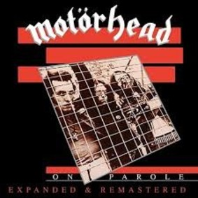 Motorhead - On Parole (Expanded & Remastered)
