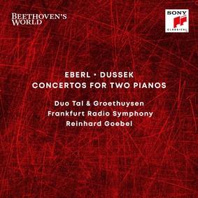 Reinhard Goebel, Duo Tal & Groethuysen - Beethoven's World Eberl, Dussek Concertos for 2 Pianos
