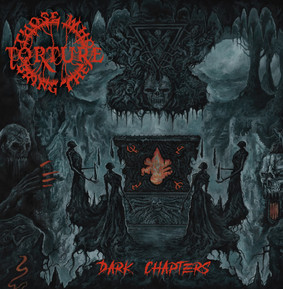 Those Who Bring The Torture - Dark Chapters