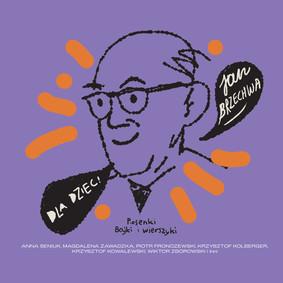 Various Artists - Jan Brzechwa dla dzieci