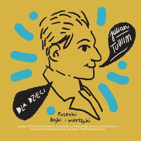 Various Artists - Dla dzieci: Julian Tuwim