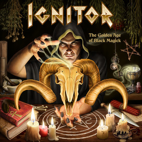 Ignitor - The Golden Age Of Black Magick