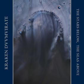 Kraken Duumvirate - The Stars Below, The Seas Above