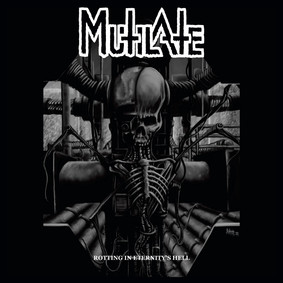 Mutilate - Rotting In Eternity's Hell
