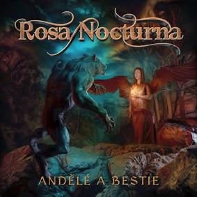 Rosa Nocturna - Andělé A Bestie