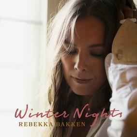 Rebekka Bakken - Winter Nights