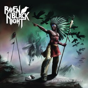 Raven Black Night - Run With The Raven