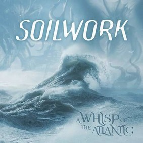 Soilwork - A Whisp Of The Atlantic [EP]