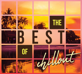 Various Artists - The Best Of Chillout