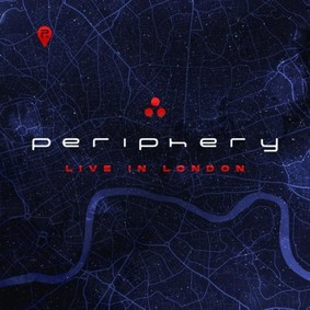Periphery - Periphery: Live In London [Live]