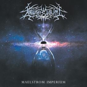 Anguish Sublime - Maelstrom Imperium