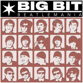 Big Bit - Beatlemania