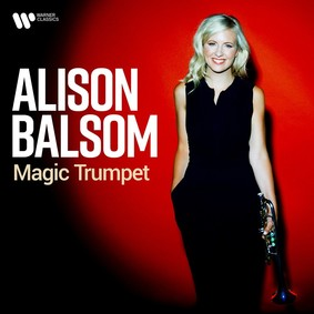 Alison Balsom - Magic Trumpet