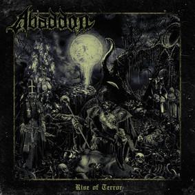 Abaddon - Rise Of Terror