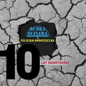 Budka Suflera, Felicjan Andrzejczak - 10 lat samotności