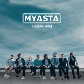 MYASTA - Na dobrym kursie