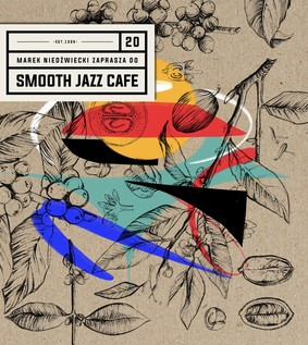 Various Artists - Marek Niedźwiecki zaprasza do Smooth Jazz Cafe 20