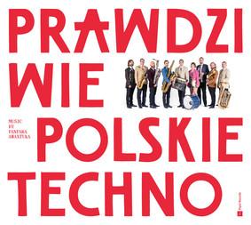Fanfara Awantura - Prawdziwie polskie techno