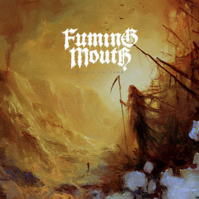 Fuming Mouth - Beyond The Tomb [EP]