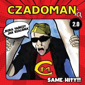 Czadoman - Czadomania 2.0