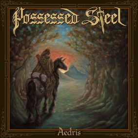 Possessed Steel - Aedris
