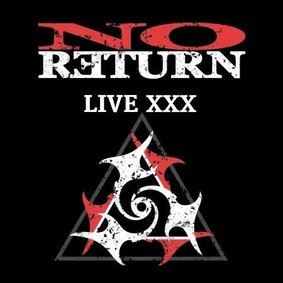 No Return - Live XXX [Live]