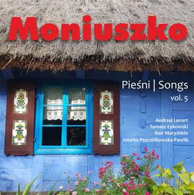 Various Artists - Moniuszko: Pieśni. Volume 5