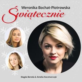 Weronika Bochat-Piotrowska - Świątecznie