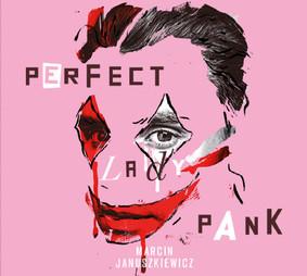 Marcin Januszkiewicz - Perfect, Lady Pank