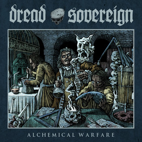 Dread Sovereign - Alchemical Warfare