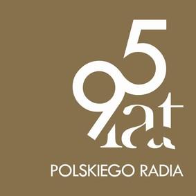 Various Artists - 95 Lat Polskiego Radia