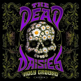 The Dead Daisies - The Holy Ground