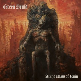Green Druid - At The Maw Of Ruin