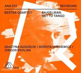 Bester Quartet - Bajgelman Get To Tango