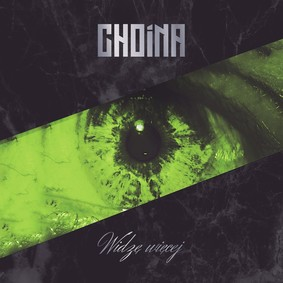 Choina - Widzę więcej