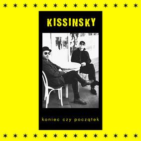KISSINSKY - Koniec czy początek