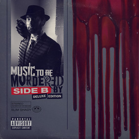 Eminem - Music To Be Murdered By Side B