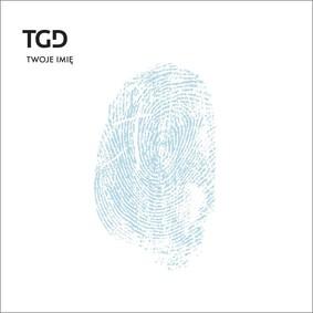 TGD - Twoje imię