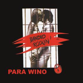 Para Wino - Bandid Rockin' (reedycja 2021)