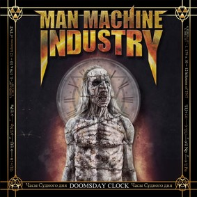 Man Machine Industry - Doomsday Clock